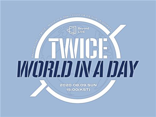 "This image, provided by JYP Entertainment, shows a poster for ""Beyond Live - TWICE: World In A Day,"" an upcoming virtual concert by K-pop group TWICE slated for Aug. 9. (PHOTO NOT FOR SALE) (Yonhap)"
